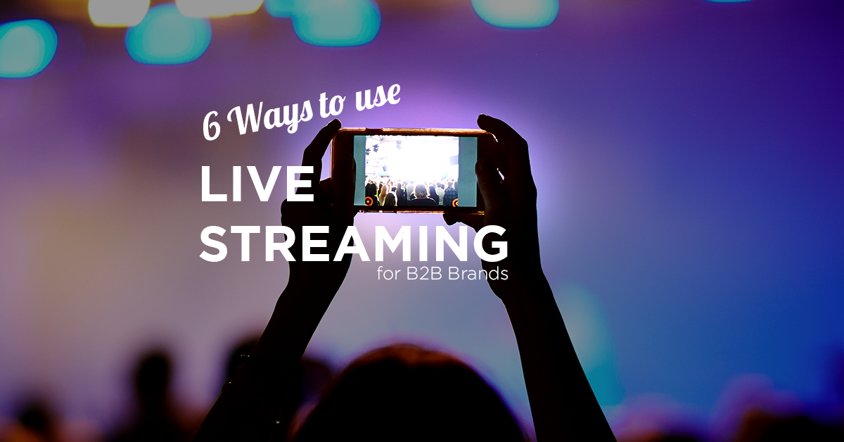 Use live streaming